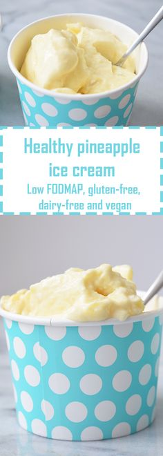 Healthy pineapple ice cream! Low FODMAP, gluten-free, dairy-free and vegan.