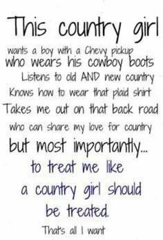 Country girl- truthfully He needs to have a Chevy or needs to get a Chevy soon. I like Chevy boys and country boys! Country Strong, Cute N Country, Country Boys, Country Music, Country Living, Country Trucks, Country Primitive, Country Girl Life, Country Girl Quotes