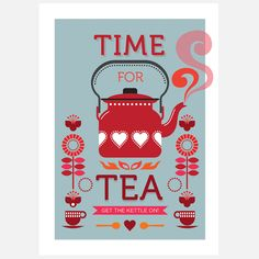 Time For Tea Print by Fortiori