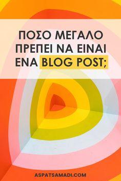 Πόσο μεγάλο πρέπει να είναι ένα blog post; #blog #blogging #bloggingtips Blogging For Beginners, Earn Money, Writing, Business, Tips, Earning Money, Store, Being A Writer, Business Illustration