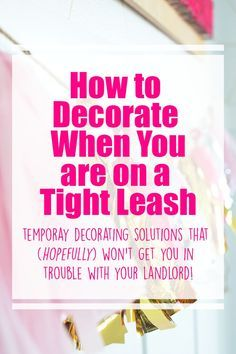 Apartment Decorating When You Can T Paint 7 temporary decorating tips for renters - can't paint? no nail