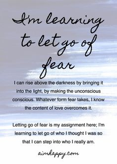 """Fear isn't necessarily a bad thing, it's just not something that needs to run your life. I'm not talking about letting go of fear so that you're never afraid of trying something new or going beyond your """"comfort zone."""" This #affirmation is for disengaging autopilot and stepping forward into a more intentional life experience with love, trust, and authenticity. #fearless"""