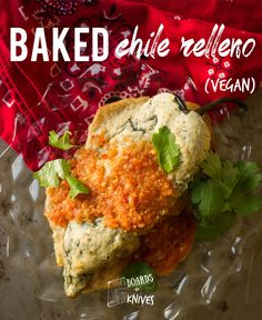 baked chile relleno | boardsandknives.com