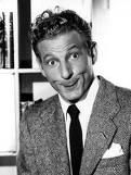 Danny Kaye-Loved his dancing and singing.