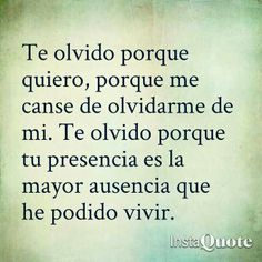 Olvido Amazing Quotes, Great Quotes, Inspirational Quotes, More Than Words, Some Words, Book Quotes, Me Quotes, Quotes En Espanol, Love Hurts