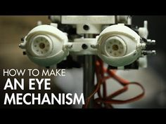 Animatronic Effects Tutorial - Make an Eye Mechanism: Design, 3D Printing & Assembly with David Covarrubias