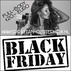 🗣🗣🗣#BLACKFRIDAY 24 November 2017! Full-body spray tanning €20,- euro!!! Er zijn nog een aantal tijdstippen beschikbaar. --> 18.45 uur --> 19.30 uur  --> 20.15 uur --> 21.00 uur.  Boek telefonisch of online je afspraak! www.spraytan-oisterwijk.nl  Tot ziens bij Wenny's Spray Tanning.  #blackfriday #spraytanoisterwijk #schoonheidsspecialiste #vakantie #bruiloft #feest #schoonheid #vrouwen #mannen #producten #festival #gala #evenement #beurzen #whitetobrown #trend #salon #lichaamsverzorging