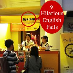 Konglish in Korea is HILARIOUS! Here are 9 English fails that are bound to make you laugh. Big and long? HA!