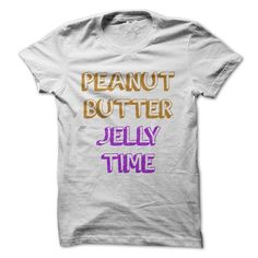 Peanut butter jelly time T Shirts, Hoodies. Check price ==► https://www.sunfrog.com/Funny/Peanut-butter-jelly-time.html?41382 $19