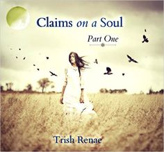 Claims on a soul - Kindle edition by Trish Renae. Mystery, Thriller & Suspense Kindle eBooks @ Amazon.com.