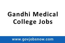 Gmc Bhopal Has Just Broadcasted A Recruitment Notification For The