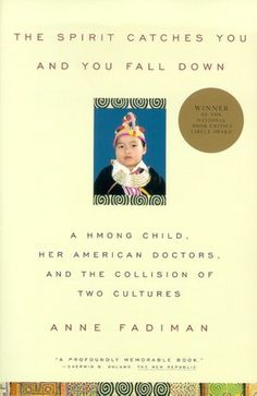 Great read for Child Life Specialists who want to get an idea of diversity and the challenges concerning language, beliefs, and ruituals in the Hmong culture. Great insight that can be used when working with any culture!