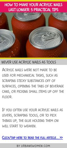 How to make your acrylic nails last longer: 5 practical tips - Never use acrylic nails as tools