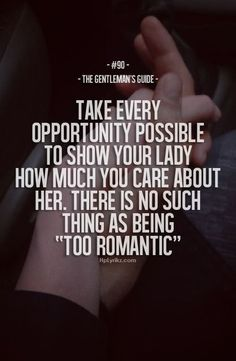 There is no such thing as being too romantic. Both men and women need to be more romantic towards each other especially after the dating phase of a relationship. Being romantic keeps each other in love and shows you care. Great Quotes, Quotes To Live By, Me Quotes, Inspirational Quotes, Qoutes, Romance Quotes, Couple Quotes, Quotations, True Romance