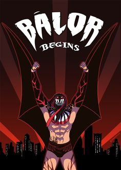 """Poster for Finn Balor I made for the advent of WWE Live Singapore! Because his Unstoppable ring gear reminded me a lot of Batman Beyond, that's what I went with :""""DDDD. Headcannon that like B..."""