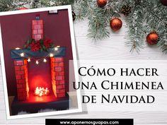 A Ponernos Guapas: Cómo hacer una chimenea de Navidad (de cartón)