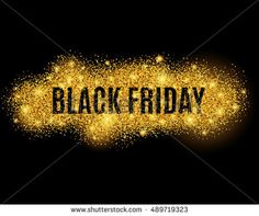 Black friday sale gold glitter background. Black shine gold sparkles background. Black friday sale logo for banner, web, header and flyer, design. Christmas and new year shopping.