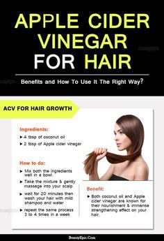 How to Use Apple Cider Vinegar for Hair?- How to Use Apple Cider Vinegar for Hair? Benefits of Apple Cider Vinegar for Hair - Natural Hair Care, Natural Hair Styles, Natural Skin, Natural Beauty, Apple Cider Vinegar For Hair, Apple Coder Vinegar Hair, Apple Cider Benefits, Hair Loss Remedies, Hair Thickening Remedies