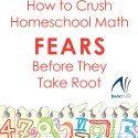 http://www.bookshark.com/blog/math-fears/