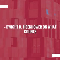 Go ahead and give this a read 🙂 Dwight D. Eisenhower on What Counts – Quote of the Day – 4/26/16 http://authorchelseamoye.com/2016/04/26/dwight-d-eisenhower-on-what-counts-quote-of-the-day-42616/?utm_campaign=crowdfire&utm_content=crowdfire&utm_medium=social&utm_source=pinterest