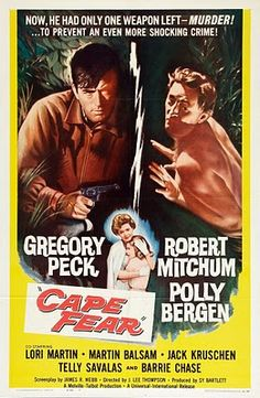 Cape Fear - An amazing thriller; Gregory Peck and Robert Mitchum are amazing. (9.5/10)