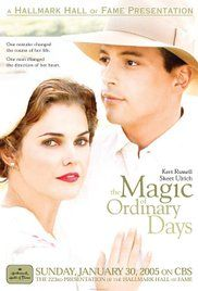 The Magic of Ordinary Days - LOVE this MOVIE!!!!!!!!