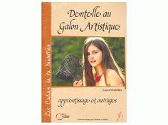 Dentelle au Galon Artistique - apprentissage et ouvrages (Foto 1)