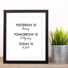 """Printable Wall Sayings """"Today Is A Gift"""", Black White Home Decor Wall Art, Inspirational Quotes and Sayings, Digital Download https://www.etsy.com/uk/shop/MarchHarePrints"""