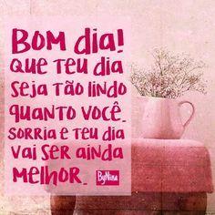 Bom dia! Sorria e acredite! #bomdia #frases #pravocê #feliz #sorriasempre #pensamentopositivo #energiaboa #bynina #instabynina