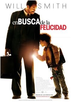 2006 / En busca de la felicidad - The pursuit of happiness
