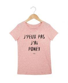 T-shirts kids fille Je Peux Pas J ai Poney Rose by Madame TSHIRT Kids