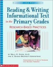 Reading and Writing Informational Text in the Primary Grades: Research-Based Practices, (0439531233), Nell K. Duke, Textbooks - Barnes & Noble