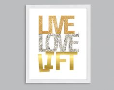 Items similar to Live Love Lift Inspirational Fitness Gym Art - Silver Gold Glitter Exercise Quote on Etsy Fitness Quotes, Fitness Motivation, Workout Quotes, Just Do It, Just In Case, Crossfit Gifts, Summer Body Workouts, Inspirational Words Of Wisdom, Gym Quote