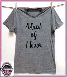 Maid of Honor. Unisex Grey Heather super soft t by pinkboxstudio