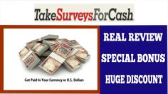 Take Surveys For Cash Real Review and Huge Bonus   Take Surveys For Cash Live Walkthrough