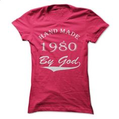 Handmade by god -1980(v1) - #denim shirt #tshirt stamp. GET YOURS => https://www.sunfrog.com/Birth-Years/Hand-made-by-god-1980v1-HotPink-11563270-Ladies.html?68278