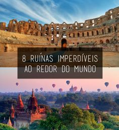 8 ruínas imperdíveis ao redor do mundo que você tem que conhecer Places Around The World, Travel Around The World, Around The Worlds, Travel List, Travel Guides, Places To Travel, Places To Visit, Adventure Is Out There, Wonders Of The World