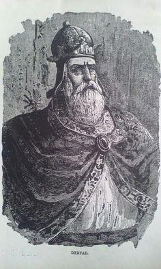 King Drtad..
