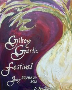Gilroy garlic festival. I will make it there someday to try the garlic ice cream.