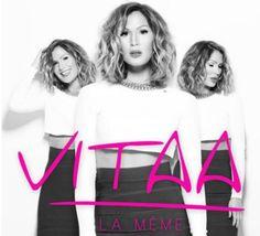 """Vitaa dévoile le contenu de son nouvel album """"La Même"""""""