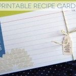 lots of free printables... including an adorable index card printable for recipes!