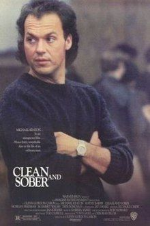 Clean and Sober is a 1988 American drama film starring Michael Keaton. Daryl Poynter is a successful but self-destructive Philadelphia real estate salesman who is addicted to cocaine. He embezzles $92,000 of his company's money from an escrow account and then loses $52,000 to his addiction and the stock market. Waking up one morning next to a girl who suffered a heart attack from a cocaine overdose, he tries to cover up the drug use, but the police make it clear that they know what happened.
