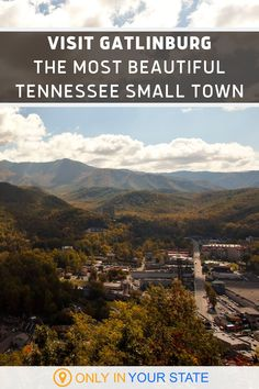 Charming Gatlinburg, Tennessee has been voted the most beautiful small town in the United States. If you're looking for vacation spots, add this gem to your bucket list. There are so many things to do in this Great Smoky Mountains town! Gatlinburg Scenic overlook is one of the best places for natural beauty and one of the area's most photographed destinations. Alaska Travel, Travel Usa, Alaska Cruise, Beautiful Places In America, Most Beautiful Cities, Gatlinburg Tennessee, Tennessee Vacation, Vacations In The Us, Best Vacations