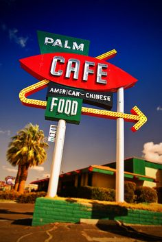 Palm Cafe Route 66 - Barstow, CA.