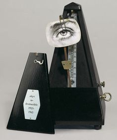"""Man Ray """"Indestructible Object"""" 1923 - Combination of a metronome with a photograph of an eye"""