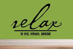 vinyl wall decal quote  Relax to rest por WallDecalsAndQuotes