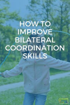 7 tips for improving bilateral coordination with kids. Preschool Activities At Home, Gross Motor Activities, Preschool Letters, Sensory Activities, Hands On Activities, Therapy Activities, Toddler Preschool, Learning Activities, Sensory Motor