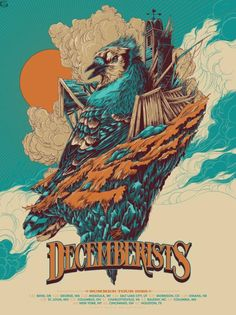 The Decemberists Summer Tour Poster by Ken Taylor (Scratch and Dent) The Decemberists, Omg Posters, Band Posters, Festival Posters, Concert Posters, Ken Taylor, Beautiful Posters, Geek Art, Foo Fighters