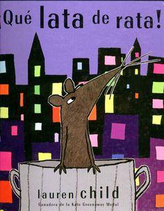 RZ100 Cuentos de boca: ¡Qué lata de rata!, de Lauren Child