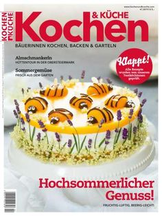 Magazin Ausgabe 4 / 2019 Birthday Cake, Desserts, Food, Backen, Birthday Cakes, Meal, Deserts, Essen, Hoods